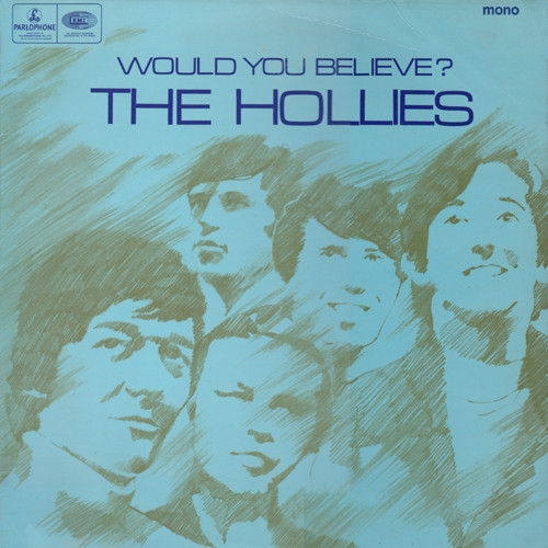 The Hollies Would You Believe? Cover Art