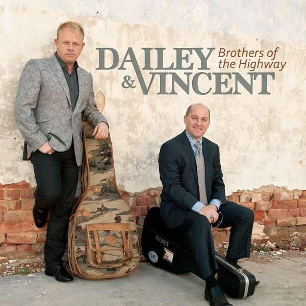 Dailey & Vincent Brothers Of The Highway Cover Art