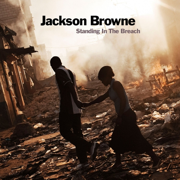 Jackson Browne Standing in the Breach cover art