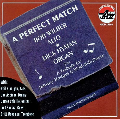 Bob Wilber, Dick Hyman A Perfect Match Cover Art