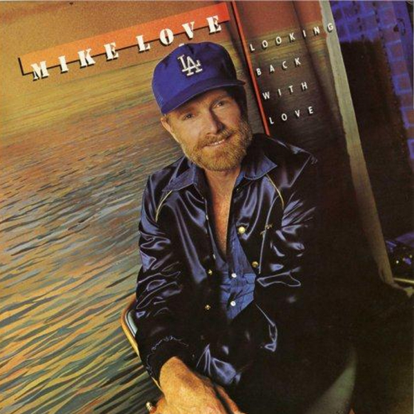 Mike Love Looking Back With Love cover art