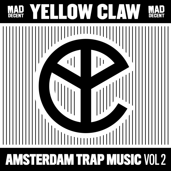 Yellow Claw Amsterdam Trap Music, Vol. 2 Cover Art