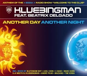 Klubbingman feat. Beatrix Delgado Another Day Another Night Cover Art