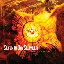 Seventh Day Slumber Love and Worship cover art