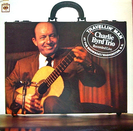 Charlie Byrd Trio Travellin' Man Cover Art