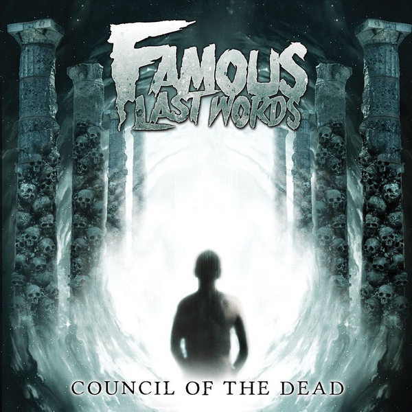 Famous Last Words Council of the Dead cover art