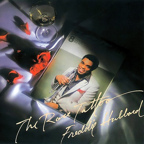 Freddie Hubbard The Rose Tattoo Cover Art