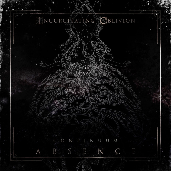 Ingurgitating Oblivion Continuum of Absence Cover Art