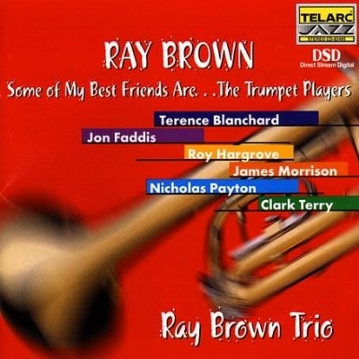 Roy Hargrove Some of My Best Friends Are...The Trumpet Players cover art