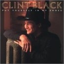 Clint Black Put Yourself in My Shoes cover art
