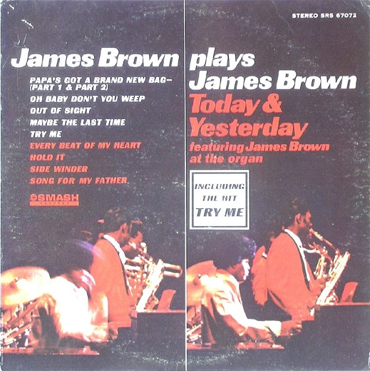 James Brown James Brown Plays James Brown: Yesterday and Today cover art
