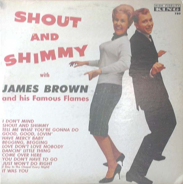 James Brown and his Famous Flames Shout and Shimmy with James Brown and His Famous Flames Cover Art