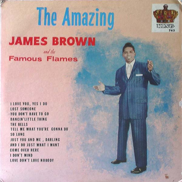 James Brown & The Famous Flames The Amazing James Brown cover art