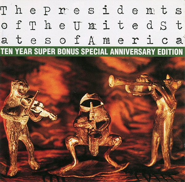The Presidents Of The United States Of America The Presidents of the United States of America cover art
