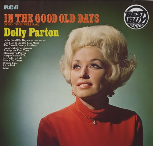 Dolly Parton In the Good Old Days (When Times Were Bad) cover art