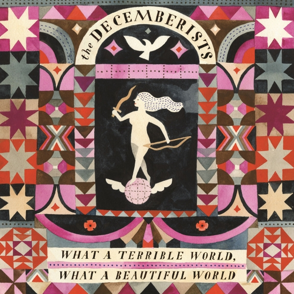 The Decemberists What a Terrible World, What a Beautiful World cover art