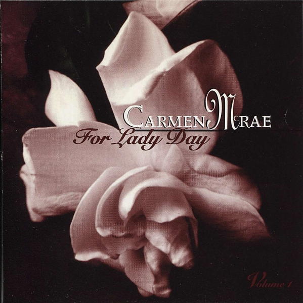 Carmen McRae For Lady Day, Volume 1 cover art