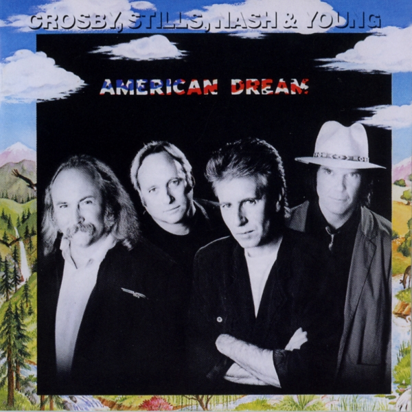 Crosby, Stills, Nash & Young American Dream cover art