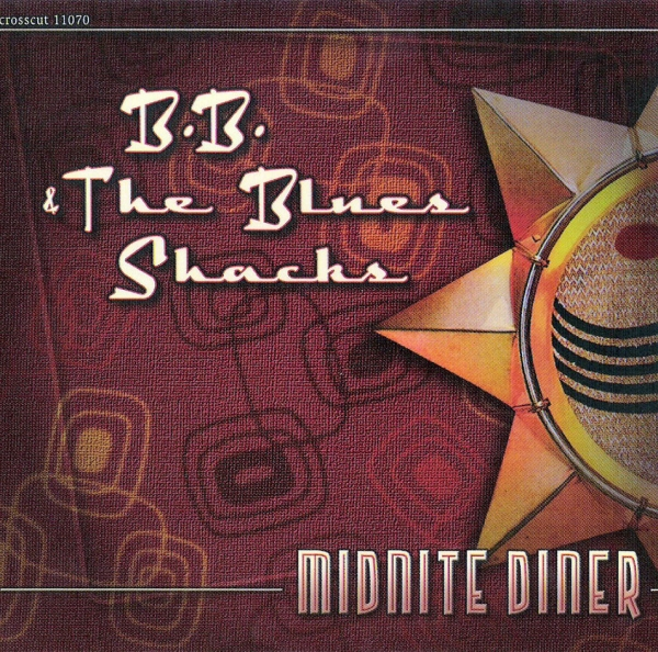 B.B. & The Blues Shacks Midnite Diner cover art