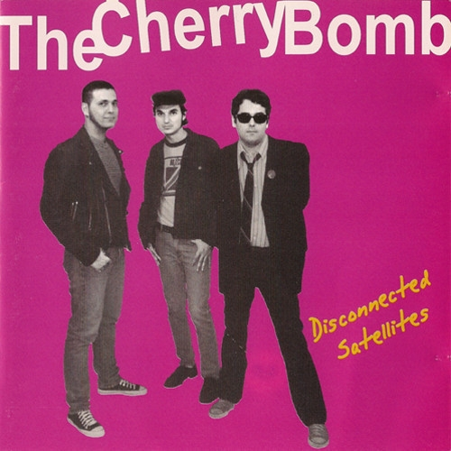 The Cherry Bomb Disconnected Satellites Cover Art