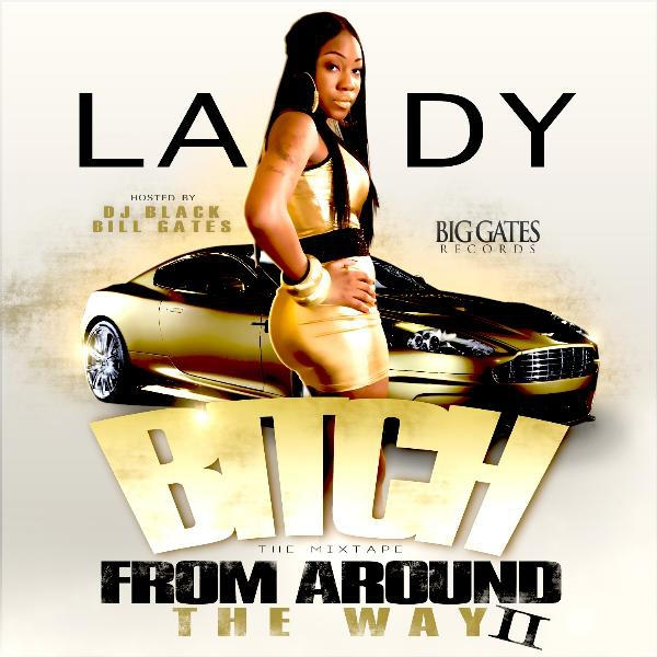 LADY Bitch From Around the Way 2 cover art