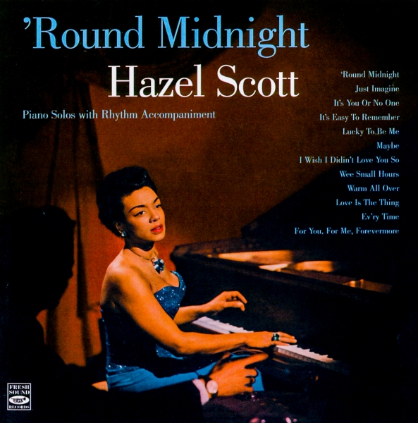 Hazel Scott 'Round Midnight Cover Art