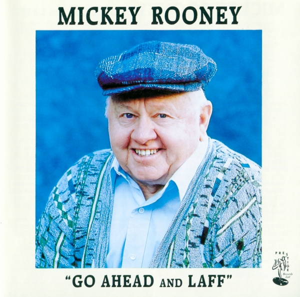 Mickey Rooney Go Ahead and Laff cover art