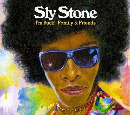 Sly Stone I'm Back! Family & Friends Cover Art
