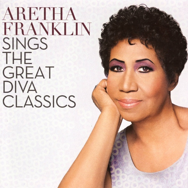 Aretha Franklin Aretha Franklin Sings the Great Diva Classics cover art