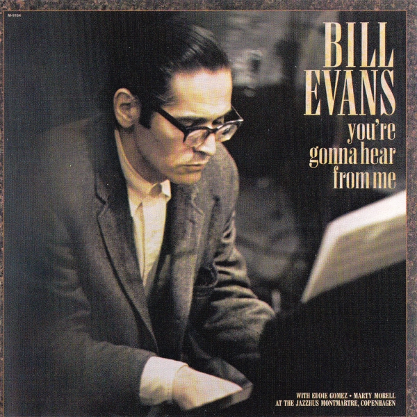 Bill Evans You're Gonna Hear From Me cover art