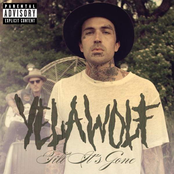 Yelawolf Till It's Gone Cover Art