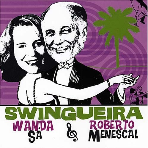 Roberto Menescal Swingueira cover art