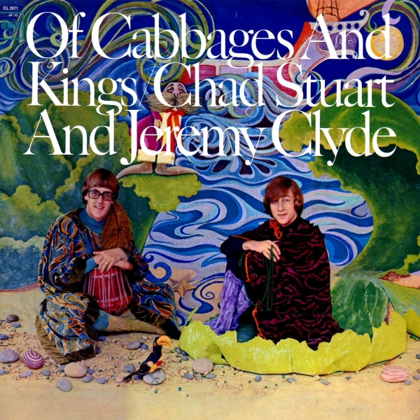 Chad & Jeremy Of Cabbages and Kings Cover Art