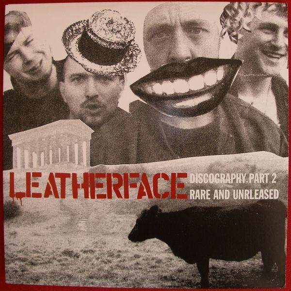 Leatherface Discography Part Two cover art