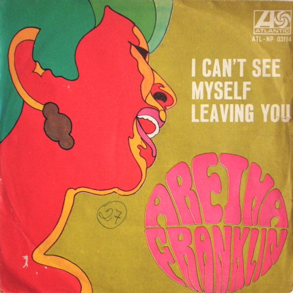 Aretha Franklin I Can't See Myself Leaving You Cover Art
