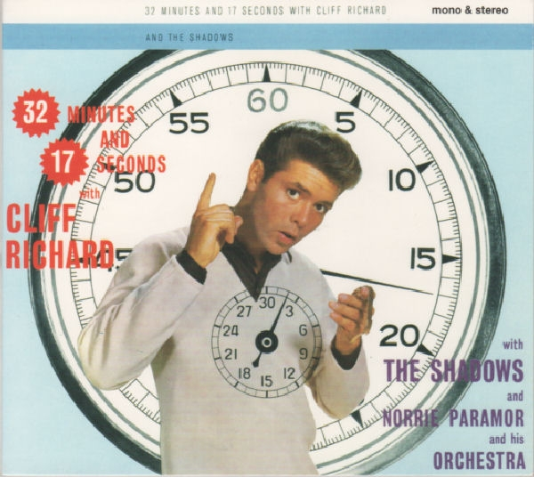 Cliff Richard with The Shadows and with Norrie Paramor and His Orchestra 32 Minutes and 17 Seconds With Cliff Richard Cover Art