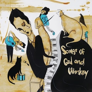 The Airborne Toxic Event Songs of God and Whiskey Cover Art