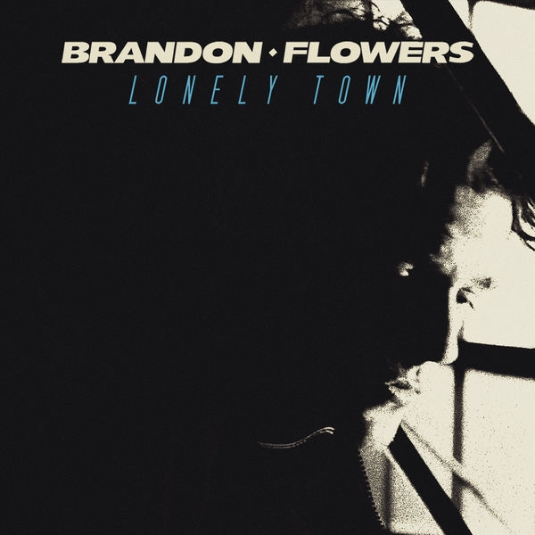 Brandon Flowers Lonely Town Cover Art