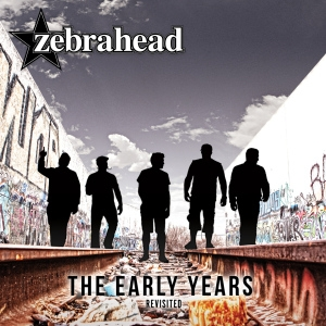 Zebrahead The Early Years: Revisited Cover Art