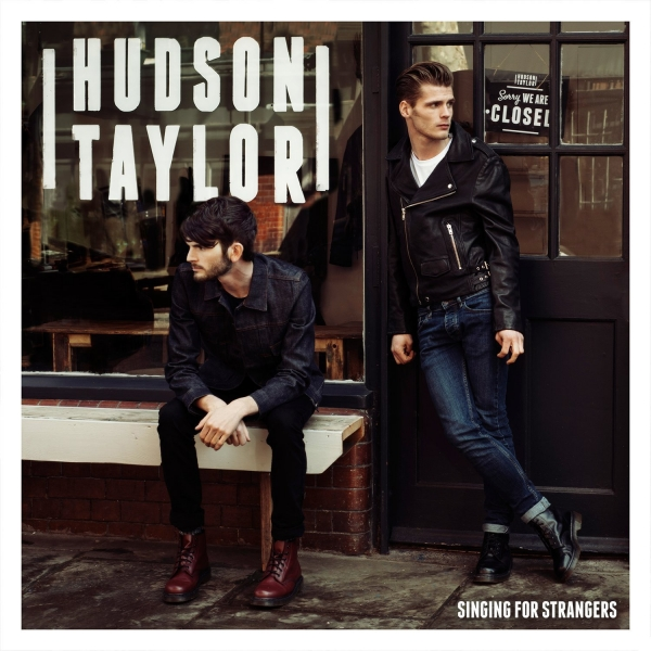 Hudson Taylor Singing for Strangers Cover Art