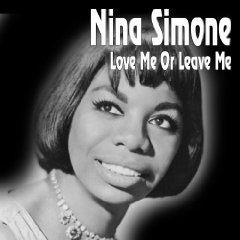 Nina Simone Love Me or Leave Me cover art