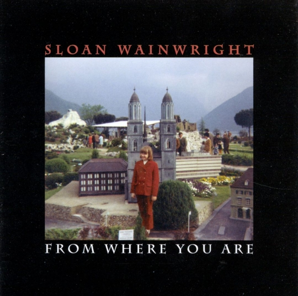 Sloan Wainwright From Where You Are Cover Art