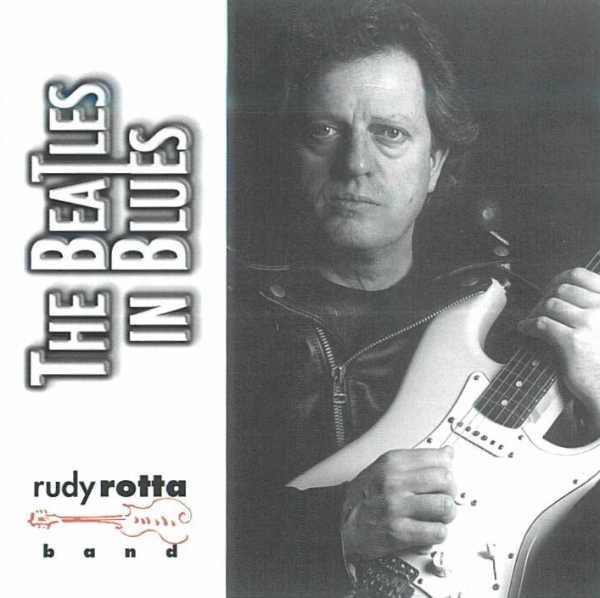 Rudy Rotta Band The Beatles in Blues Cover Art