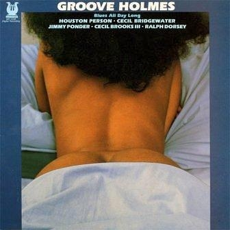 Groove Holmes Blues All Day Long Cover Art