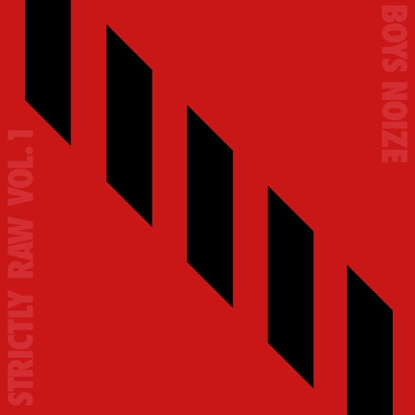 Boys Noize Strictly Raw, Vol. 1 Cover Art
