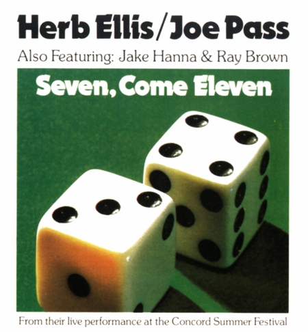 Herb Ellis and Joe Pass Seven, Come Eleven Cover Art
