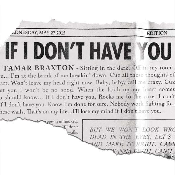 Tamar Braxton If I Don't Have You Cover Art
