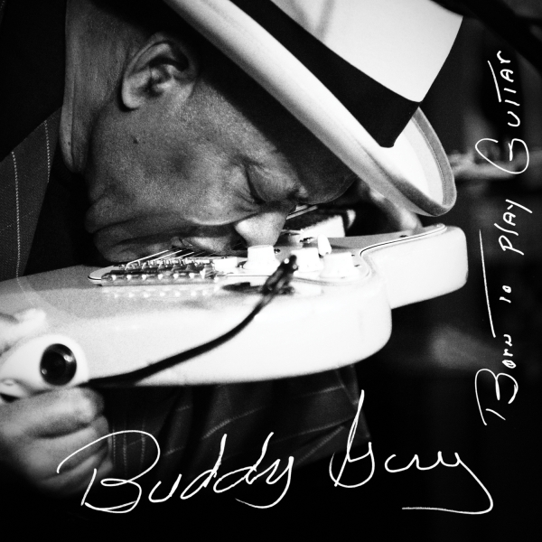 Buddy Guy Born to Play Guitar cover art