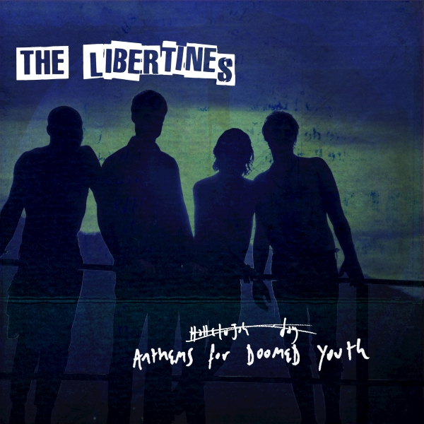 The Libertines Anthems for Doomed Youth cover art
