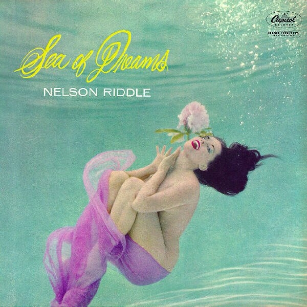 Nelson Riddle Sea of Dreams cover art